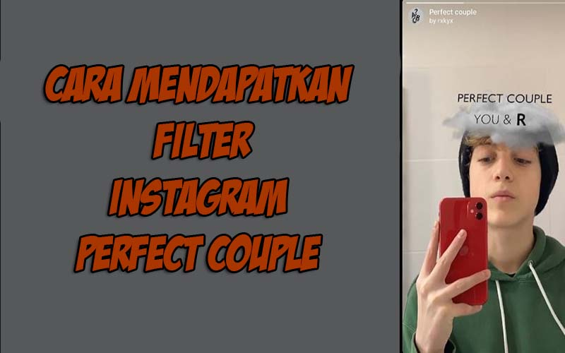 Filter Instagram Perfect Couple