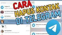 Kiat Menghapus Kontak Di Telegram Secara Mudah