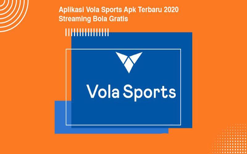 Streaming Olahraga, Vola Sports Apk Download Mod Versi Terbaru