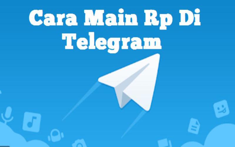 Wajib Coba Inilah Langkah Bermain RP Di Telegram