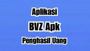 BVZ Apk Penghasil