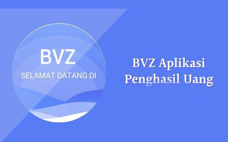 BVZ Apk Penghasil Uang