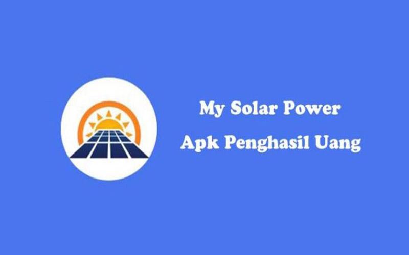 My Solar Power Apk Penghasil Uang, Amankah
