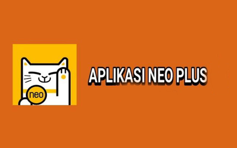 Neo Plus Aplikasi Penghasil Uang