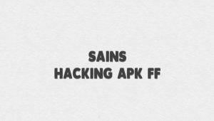 Sains Hacking Apk Aplikasi Hack Aku FF