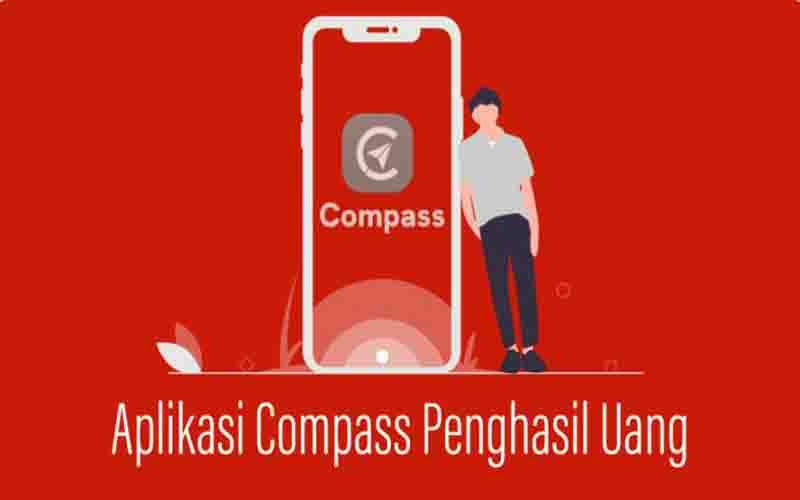Apk Compass Penghasil Uang Terbaru 2021