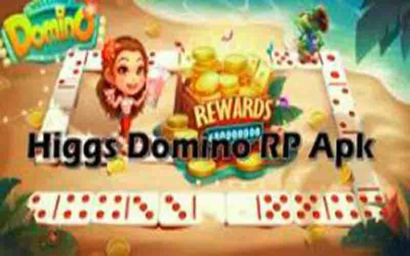 Download Higgs Domino RP Apk Versi Terbaru 2021