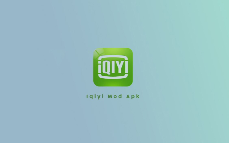 Download iQIYI Mod Apk Tanpa Iklan Versi Terbaru