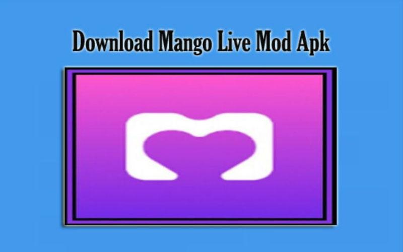 Link Download Mango Live Mod Apk Latest Version 2021