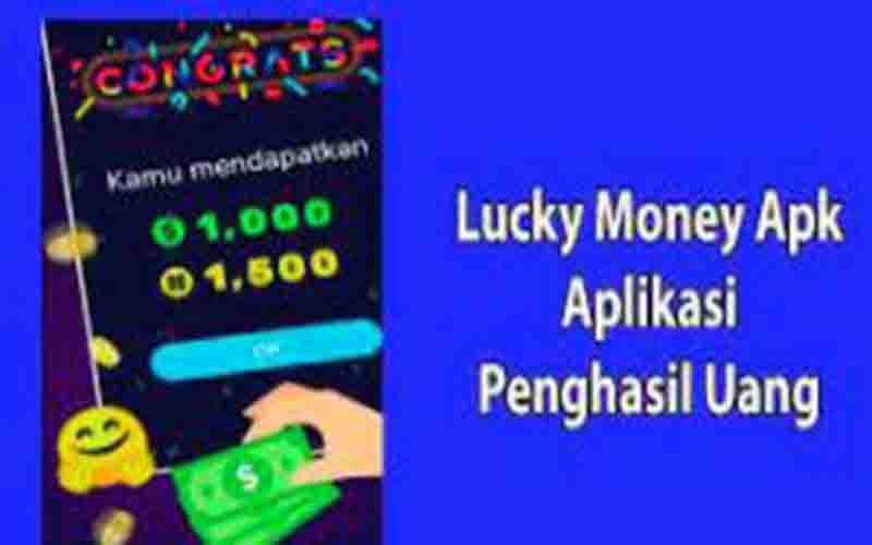 Lucky Money Apk Penghasil Uang Terbukti Aman