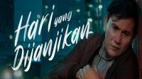 Nonton Film Hari Yang Di Janjikan (2021) Full Movie