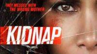 Nonton Film Kidnap (2017) Full Movie Sub Indo