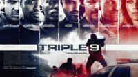 Nonton Film Triple 9 Sub Indo Full Movie