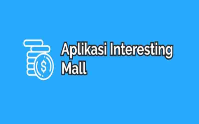 Interesting mall apk penghasil uang