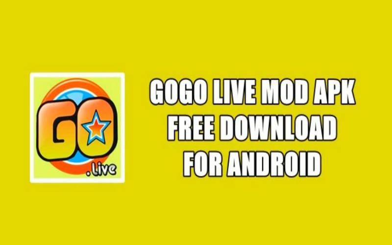 Link Download GoGo Live Mod Apk Terbaru 2021