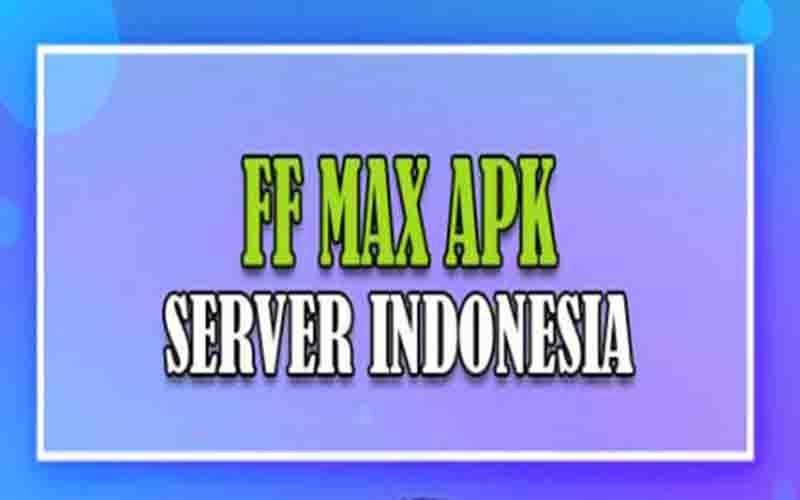 download ff max server indonesia apk